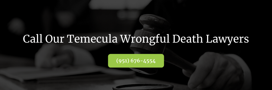 Temecula Wrongful Death Attorney